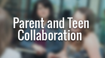 Parent and Teen Collaboration